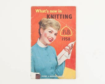 What's New in Knitting, Vintage Knitting Pattern Booklet, 1950s Knitting Patterns