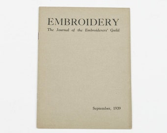 Embroidery: The Journal of the Embroiderers' Guild September 1939, Vintage Embroidery Magazine