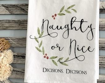 Christmas towel / Christmas Naughty Nice towel / Holiday towel / kitchen flour sack towel / Christmas decor