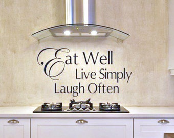 Kitchen Vinyl Decal Eat Well Live Simply Laugh Often - Kitchen Wall Decals - Kitchen Decor - Kitchen Wall Art - Kitchen Wall Vinyl Decals