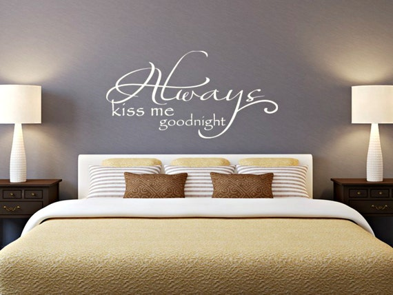 Always Kiss Me Goodnight Decal - Bedroom Vinyl Decals - Kiss Me Goodnight  Vinyl Decal - Master Bedroom Decals - Goodnight Wall Decal