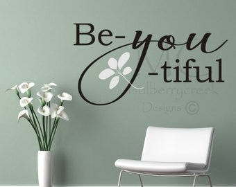 Vinyl Deca/ Be-You-tiful Vinyl Decal/ Motivational Vinyl Lettering/ Salon Spa Vinyl Decals