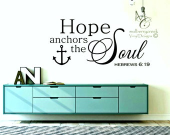 Scripture Wall Decal, Bible Verse Wall Decal, Hope Anchors Wall Decal, Hope Anchors the Soul Bible Verse Wall Decal, Anchors The Soul Decal