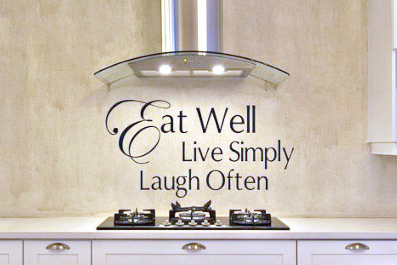 Kitchen Wall Decal, Eat Well Live Simply Laugh Often, Kitchen Vinyl Wall  Decal, Kitchen Decor, Kitchen Wall Art   Kitchen Wall Vinyl Decals
