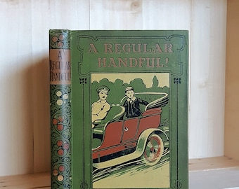 Antique Book A Regular Handful by Jennie Chappell circa 1910 Inspirational Fiction for Young People Decorative Binding