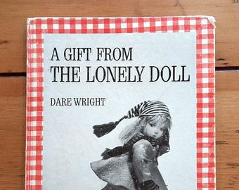 Gift from the Lonely Doll SIGNED by Dare Wright 1966 Vintage Children's Book Edith and Little Bear Christmas Story