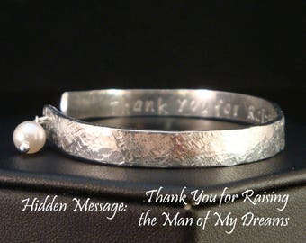Thank You for Raising the Man of My Dreams Cuff Bracelet / Mother of the Bride Gift / Mother of the Groom Gift / Secret Message Cuff