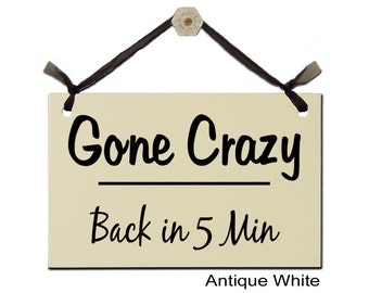 Gone Crazy - Back in 5 Min
