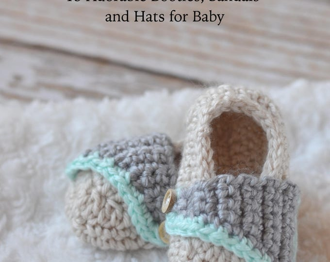 Crochet EBOOK: Head and Toes - 15 Adorable Crochet Booties, Sandals and Hat for Baby PDF DOWNLOAD