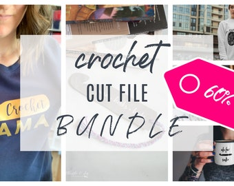 DIGITAL Crochet Themed Cut Files and Graphics - 6 projects includes - BUNDLE and SAVE