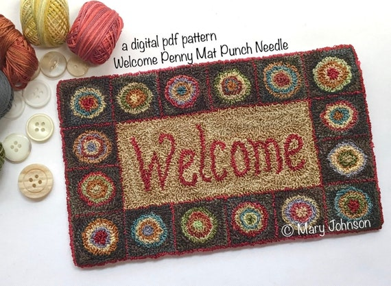 Punch Needle DIGITAL Pattern, Welcome Penny Mat by Mary Johnson, Digital Download Pattern