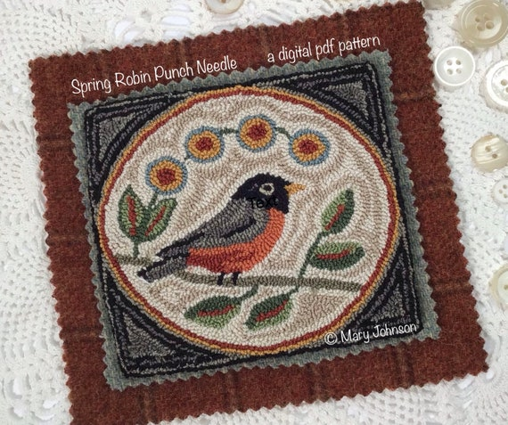 Punch Needle DIGITAL Pattern, Spring Robin by Mary Johnson, a digital download pdf Pattern