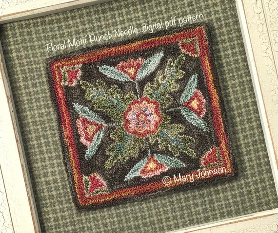 Punch Needle DIGITAL Pattern, Floral Motif by Mary Johnson, Digital Download pdf Pattern