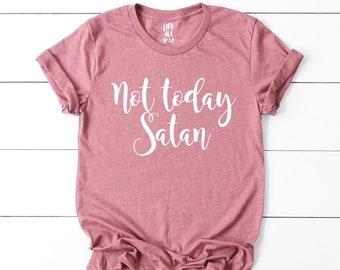 6a89ccec Not Today Satan Shirt . Boyfriend Style Unisex Shirt . Cute Shirt . Graphic  Tee . Rose .