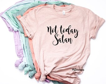 c3cbaa260723c Not today satan shirt | Etsy