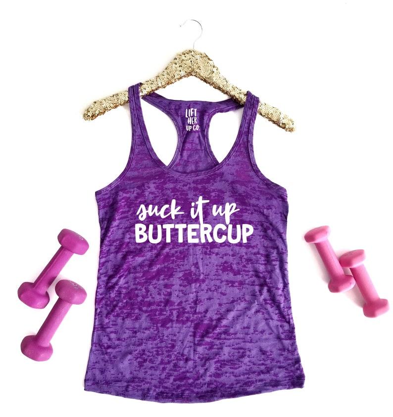 6566eb36 Suck it Up Buttercup racerback workout tank top . Burnout Tank | Etsy
