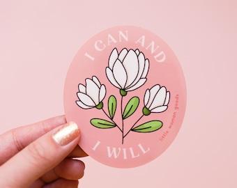 "Feminist Sticker Vinyl- ""I Can & I Will"" Waterproof Dishwasher-Safe Vinyl Sticker Motivational Inspirational Quote Floral Pink"