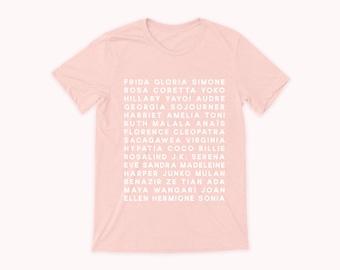 Feminist Heroes T-shirt- Powerful Women Empowering Women Inspiring Women Graphic T Shirt Minimalist Women's Peach Pink Shirt