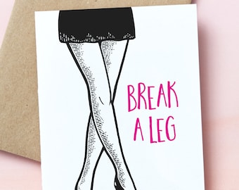 19621 : Brake a leg, You got this, luck, Future is female, Stay Strong, resist, take risks, encouragement, slay, female power, puns