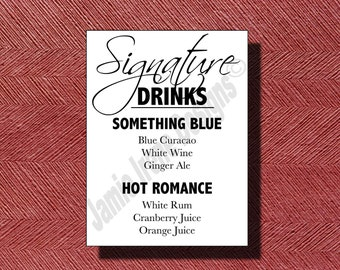Wedding Signature Drink Sign Print Ready DIY