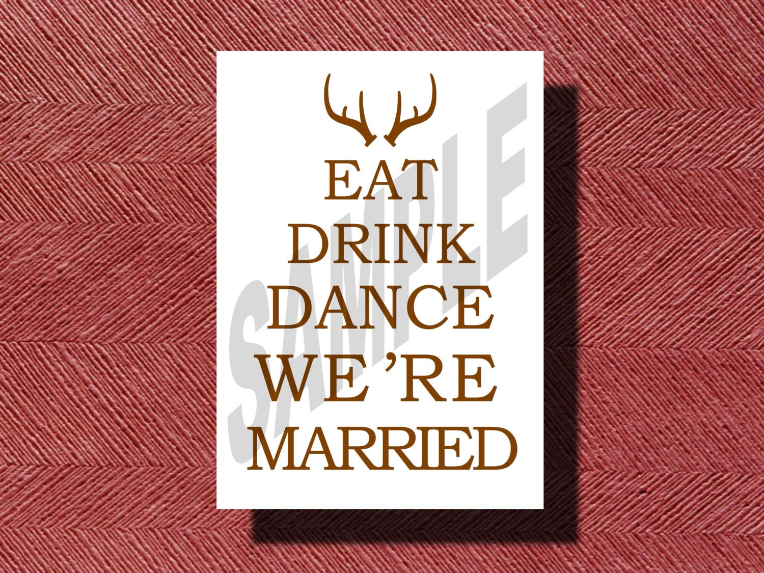 Eat Drink Dance We\'re Married Wedding Sign The Hunt is | Etsy