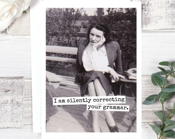 Funny Greeting Card. Grammar Police. Sarcastic Card. Funny Card. Greeting Card. Card For Friend. Blank Card. Note Card. Card #591