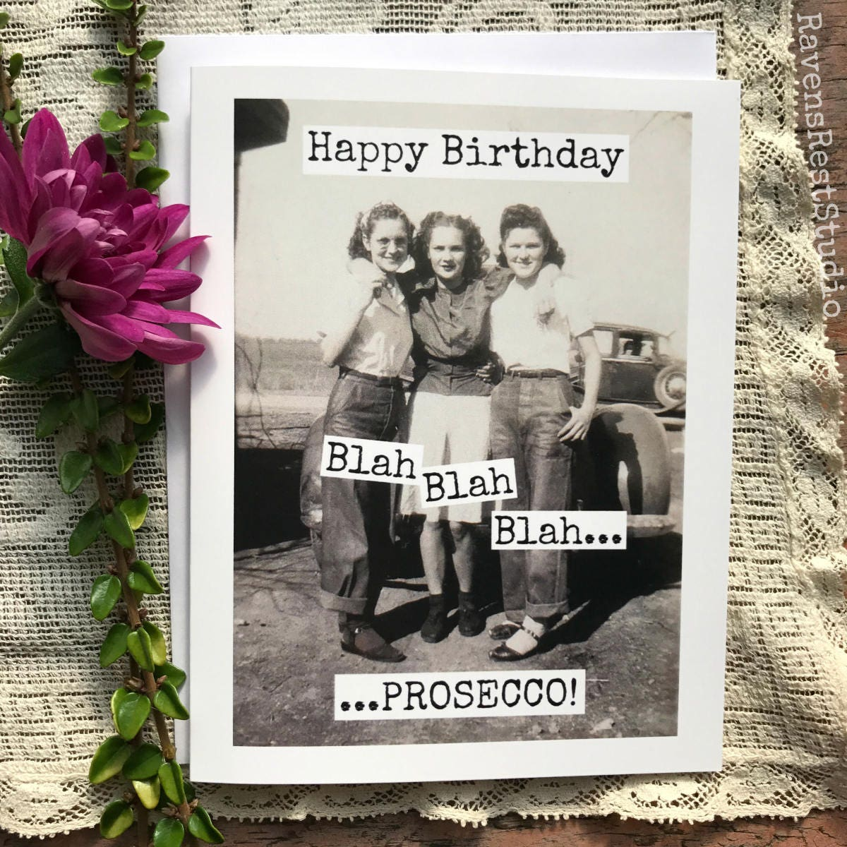 Funny Birthday Card Greeting For Her Drinking Quote Vintage Photo Found Happy Blah Prosecco 502