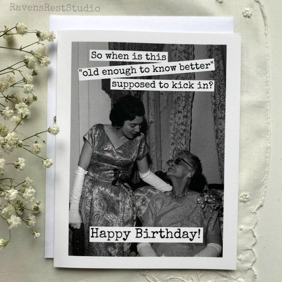 Geburtstagskarte alt genug zum feiern