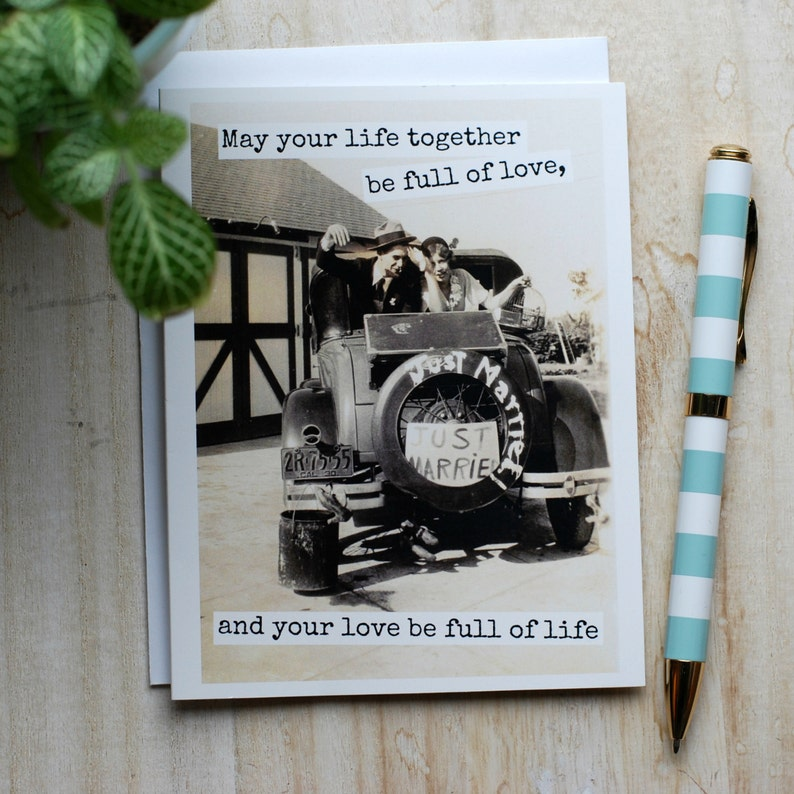 May Your Life Together Be Full Of Love Just Married Blank Inside Wedding Greeting Card #355 And Your Love Be Full Of Life