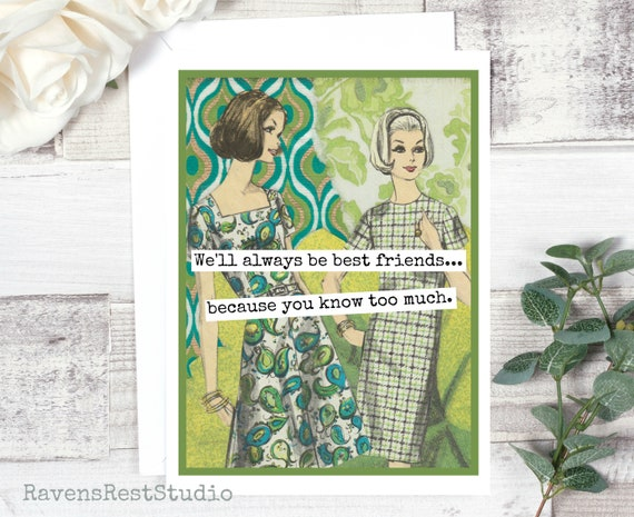 Funny Card Vintage Style Collage Friendship Quote