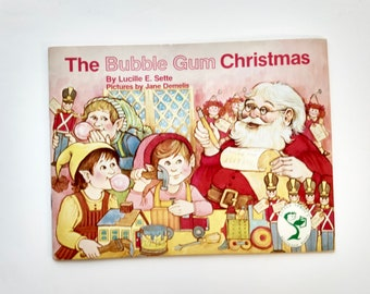 429fc12bb20 The Bubble Gum Christmas   Vintage Christmas Book   Lucille Sette Jane  Demelis Kids Childrens Santa 1985