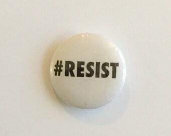 """RESIST 1"""" PIN"""