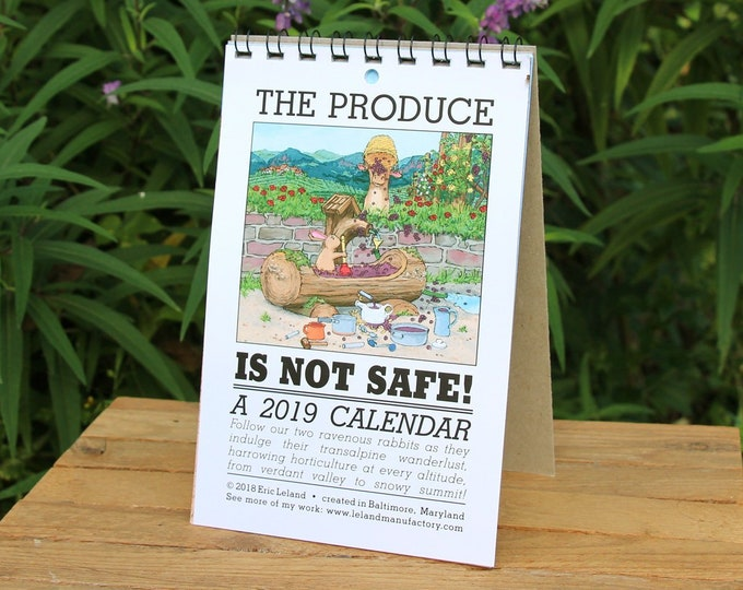 2019 Calendar: The Produce is Not Safe - an illustrated calendar with bunny rabbits