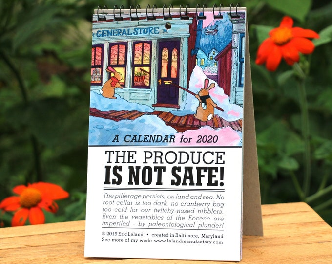 2020 Calendar: The Produce is Not Safe - an illustrated calendar with bunny rabbits