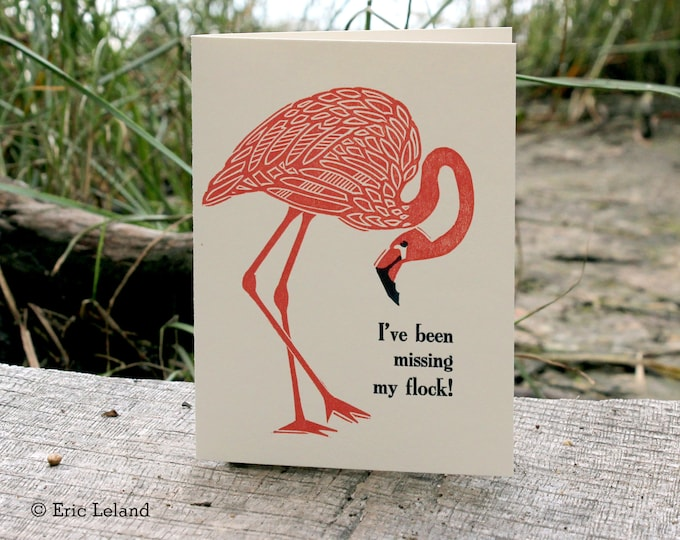 "Letterpress Greeting Card: ""I've been missing my flock!"""