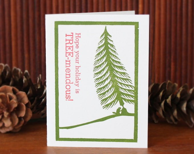 "Letterpress Holiday Greeting Card: ""Hope your holiday is TREE-mendous!"""