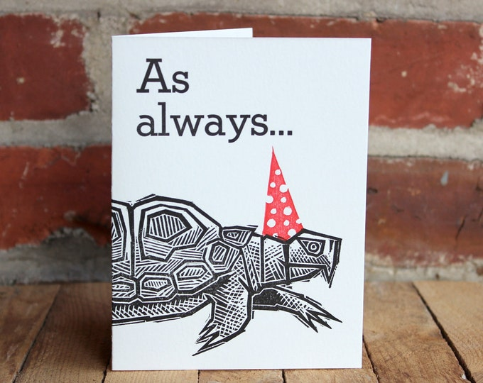 "Letterpress Late Birthday or Anniversary Card: ""As always... fashionably late"""