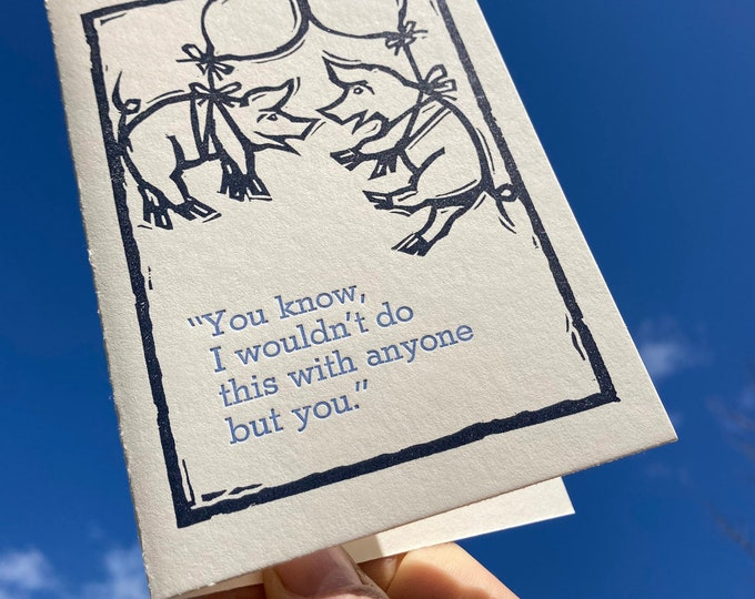 "Letterpress Funny Happy Anniversary Card: ""You know…"" with flying pigs"