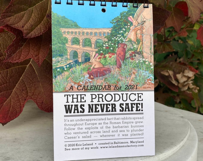 2021 Calendar: The Produce Was Never Safe - an illustrated calendar with bunny rabbits