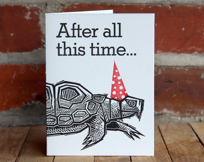 "Letterpress Birthday Card: ""After all this time... still the party animal"""