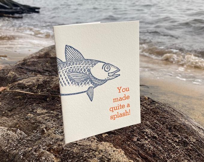 "Letterpress Congratulations Card: ""You made quite a splash"""