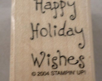 Savvy WARMEST HOLIDAY WISHES Wood Mount Rubber Stamp
