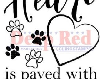 Deep Red Rubber Cling Stamp Path to my Heart Paved with Paw Prints