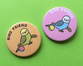 Bird Friend - 45mm Button Badge
