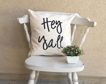 """Hey yall 16"""" x 16"""" Farmhouse Decor Throw Pillow - pillow cover - cushion cover - farmhouse"""