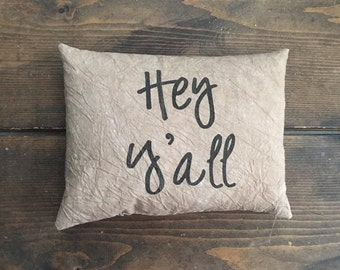 Hey Y'all Accent Pillow