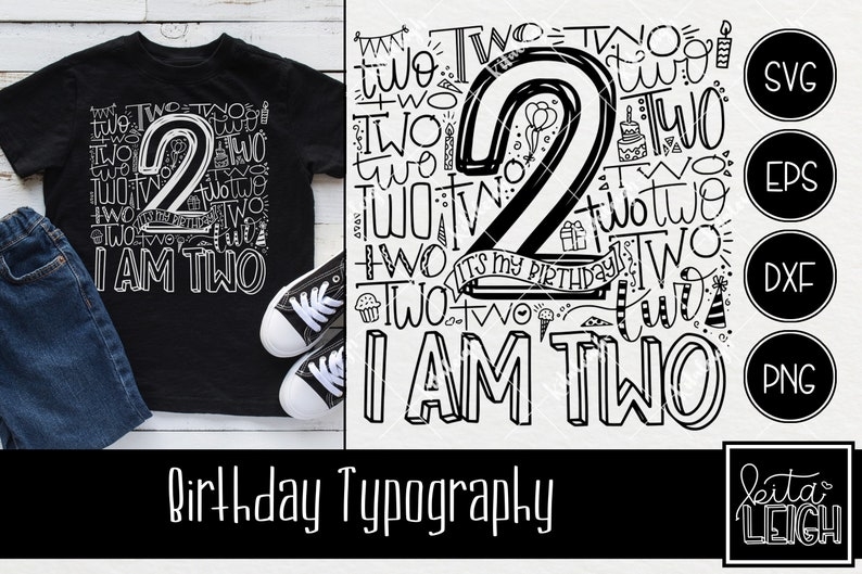 Second 2nd Birthday Typography Instant Download Dxf Svg Eps Etsy