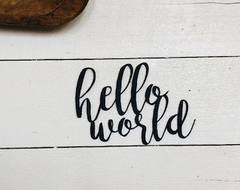 Hello World Sign | Newborn Photography | Photo Prop