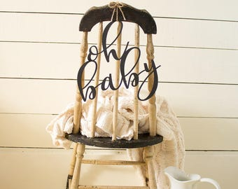Oh Baby Chair Sign | Baby Shower Chair Sign | Oh Baby Baby Shower