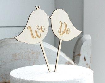 Lovebirds Cake Topper | We Do Cake Topper | Rustic Wedding | Free Shipping